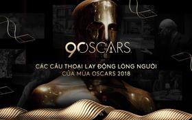 Nhìn lại Oscar 2018 qua những câu thoại phim làm trái tim khán giả thổn thức
