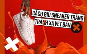 Cẩm nang xử lý mọi vấn đề, giúp cho đôi sneaker trắng của bạn lúc nào cũng tinh tươm như mới