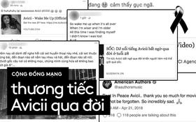 Cộng đồng mạng Việt và cả thế giới bày tỏ nỗi đau xót trước sự ra đi đột ngột của Avicii