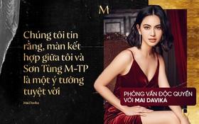 """Phỏng vấn độc quyền nàng thơ Mai Davika: Khen """"Sơn Tùng M-TP là một nghệ sĩ rất tài năng"""", lần đầu kể chuyện quay MV"""