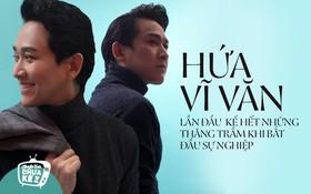 """Hứa Vĩ Văn: """"Tôi không ngại thử nhiều vai, chỉ sợ điện ảnh Việt Nam không đủ đa dạng"""""""