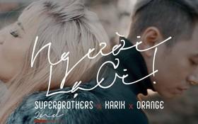 """""""Người lạ ơi"""" phá kỷ lục của """"Nơi này có anh"""", trở thành MV cán mốc 50 triệu lượt xem nhanh nhất Vpop chỉ sau 13 ngày"""