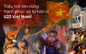 Clip: Nhìn lại 1 đêm cả Việt Nam vỡ oà vì U23, khi triệu trái tim cùng thót tim, hạnh phúc và tự hào!