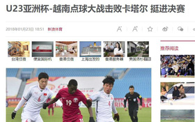 Báo Trung đồng loạt đưa tin U23 Việt Nam chiến thắng, netizen không ngớt lời ngợi khen