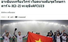 """Người hâm mộ bóng đá xứ chùa Vàng """"nín lặng"""" trước cơn địa chấn mang tên U23 Việt Nam"""