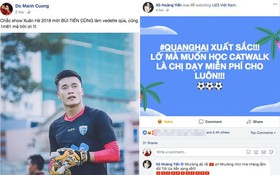 Việt Nam chiến thắng: Đỗ Mạnh Cường muốn Bùi Tiến Dũng làm vedette, Võ Hoàng Yên hứa dạy catwalk cho Quang Hải