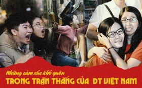120 phút khó quên: Những cảm xúc từ hụt hẫng, thót tim đến vỡ òa hạnh phúc của người hâm mộ trong trận thắng lịch sử của ĐT Việt Nam