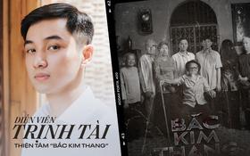 """""""Thiện Tâm"""" Trịnh Tài của Bắc Kim Thang: """"Tôi trụ lại với kịch sân khấu vì đam mê và tình nghĩa là chính"""""""