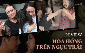 """Hoa Hồng Trên Ngực Trái: Phát điên vì loạt drama bà lớn - tiểu tam, thành công nhờ """"truyền thông"""" tốt?"""