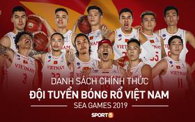 Profile đẹp long lanh của 12 cái tên chính thức trong danh sách tuyển bóng rổ Việt Nam săn huy chương SEA Games 30