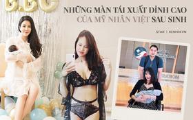Mỹ nhân Việt tái xuất cực đỉnh hậu sinh con: Lan Khuê, Phương Mai lấy lại thần sắc nhanh chóng, sốc nhất là Diệp Lâm Anh