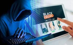 Muốn thảnh thơi săn deal Black Friday cũng không tha: Dè chừng 4 chiêu lừa đảo online kẻo nộp ví cho kẻ xấu lúc nào không biết
