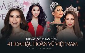 So kè 4 Hoa hậu Hoàn vũ Việt Nam sau 10 năm: Nhan sắc không vừa, Thùy Lâm - Khánh Vân trùng hợp, H'Hen Niê đặc biệt nhất