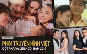 Nhìn lại phim truyền hình Việt Nam 2019: Đột phá và lên ngôi ngay trên sân nhà