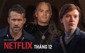 """Netflix tháng 12: Màn đụng độ nảy lửa của """"Goá Phụ Đen"""" Scarlett Johansson với chồng cũ"""