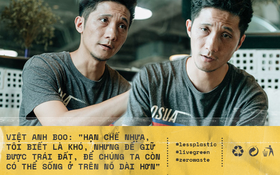 """Việt Anh - CEO BOO (Bò sữa): """"Chúng ta có nhiều cách yêu môi trường thay vì làm quá nhiều thứ hào nhoáng"""""""