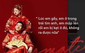 Ngôn tình có thật của cặp đũa lệch nổi tiếng nhất Trung Quốc: Mập lên rồi em bị kẹt ở tim anh, không ra được nữa!