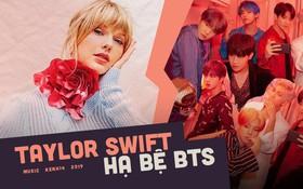 """""""Hạ bệ"""" ngôi vương của BTS, Taylor Swift chính thức trở thành nghệ sĩ sở hữu MV đạt 10 triệu views nhanh nhất mọi thời đại!"""