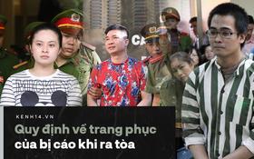 Nhiều người bàn tán về màu áo của các bị cáo trong phiên toà xét xử Văn Kính Dương: Luật quy định thế nào về trang phục hầu toà?