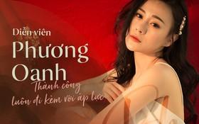 """Diễn viên Phương Oanh: Tôi phải sử dụng thuốc an thần mới có được giấc ngủ sâu sau thành công của """"Quỳnh Búp Bê"""""""