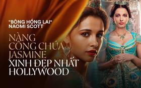 """Jasmine đầu tiên của """"Aladdin"""" Naomi Scott: Vẻ đẹp lai Á - Âu gây bão, từ ca sĩ vô danh thành công chúa mới của Disney"""