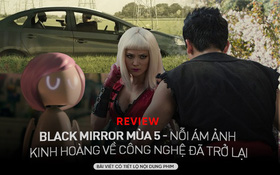 """Review Black Mirror mùa 5: Miley Cyrus xuất hiện nhạt bất ngờ, series kém """"đã"""" nhất từ trước tới nay"""