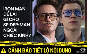 Ngoài chiếc kính, Tony Stark còn để lại gì cho Peter Parker trong Spider-Man: Far From Home?