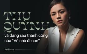 """Thu Quỳnh đáp trả đồn đoán bất hòa với Bảo Thanh đằng sau thành công của """"Về nhà đi con"""""""