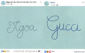 Rộ trend bắt chước Gucci viết chữ nguệch ngoạc lên avatar, có người còn tranh thủ đăng cả STK để... đòi nợ trước Tết