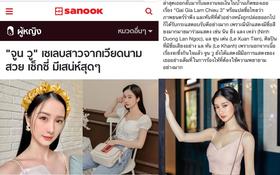 Jun Vũ bất ngờ lên tờ báo nổi tiếng Thái Lan: Được gọi là nữ minh tinh Việt Nam, nhận nhiều lời khen có cánh
