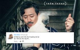 """Web drama """"Bố Già"""" của Trấn Thành bị dân tình phàn nàn vì """"15 phút quảng cáo 5 lần"""""""