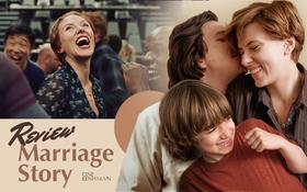 """Marriage Story - bi kịch hôn nhân trở thành tác phẩm để đời của """"Góa Phụ Đen"""" Scarlett Johansson"""