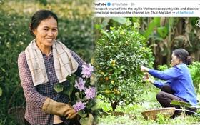 Một kênh ẩm thực của Việt Nam được trang twitter chính thức của Youtube giới thiệu, bạn bè quốc tế cũng nhiệt tình khen ngợi