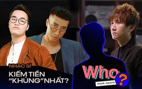 10 nhạc sĩ có thu nhập từ tác quyền cao nhất Vpop: Khắc Hưng, Only C, Tiên Cookie, Mr. Siro, Phan Mạnh Quỳnh,... nhiều hit đến thế đều vắng mặt?
