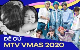"""Đề cử VMAs 2020: BTS cạnh tranh với Lady Gaga, Taylor Swift và Ariana Grande; BLACKPINK """"trắng tay"""" nhìn các nhóm Kpop """"chiến nhau"""""""
