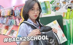 Đang tầm rục rịch chuẩn bị năm học mới, sắm sanh thế nào để có màn #Back2school hoành tráng đây?
