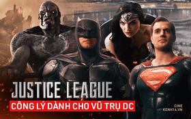 """Với Justice League, Zack Snyder đã trả công lý về lại DC: 4 tiếng rực lửa """"thiêu đốt"""" thảm họa năm xưa vào lãng quên"""