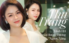 Thu Trang: Hướng Dương Ngược Nắng không hề cổ xúy tiểu tam mà đứng về phía những người phụ nữ đáng thương