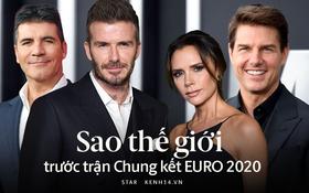 Dàn sao thế giới rạo rực hướng về Chung kết Euro: Nhà Beckham sục sôi, Tom Cruise tặng cả quà khủng, nữ ca sĩ gây sốc vì cởi sạch
