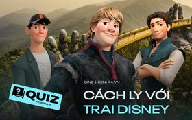 """QUIZ: Tự sắp xếp chuyến du lịch """"tới bến"""" khi hết dịch, biết ngay chàng trai Disney phù hợp để cùng bạn cách ly là ai!"""
