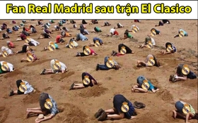 Ảnh chế: Đội nhà thua sốc, fan Real Madrid úp mặt xuống hố vì nhục