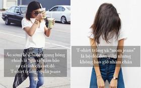 """13 cách mặc siêu mới và tiện cùng chiếc T-shirt trắng """"kinh điển"""""""