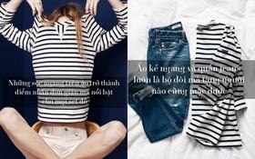 Vì sao bạn nên sở hữu vài chiếc T-shirt kẻ ngang trong tủ đồ?