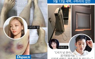 Dispatch bóc mẽ vụ hành hung chấn động: Goo Hara bị chảy máu tử cung, bầm tím nghiêm trọng vì bạn trai đánh