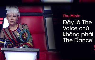 """Thu Minh: """"Đây là The Voice, chứ không phải The Dance!"""""""