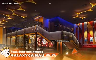 Cơ hội xem phim hoàn toàn miễn phí tại Galaxy Cà Mau