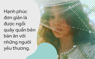 """Sắp là vợ người ta, Song Hye Kyo thổ lộ: """"Hạnh phúc là được ngồi quây quần bên bàn ăn với người yêu thương"""""""