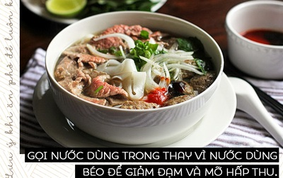 Cách ăn phở tốt cho sức khỏe: Người Việt ngày nào cũng đi ăn mà chẳng biết!