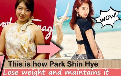 Bí quyết giảm cân thần tốc của Park Shin Hye hoá ra lại vô cùng đơn giản