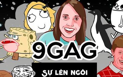 """9GAG - Bản gốc của """"Haivl"""": Từ những câu chuyện đùa bị cho là """"nhảm"""" trở thành một đế chế truyền thông"""